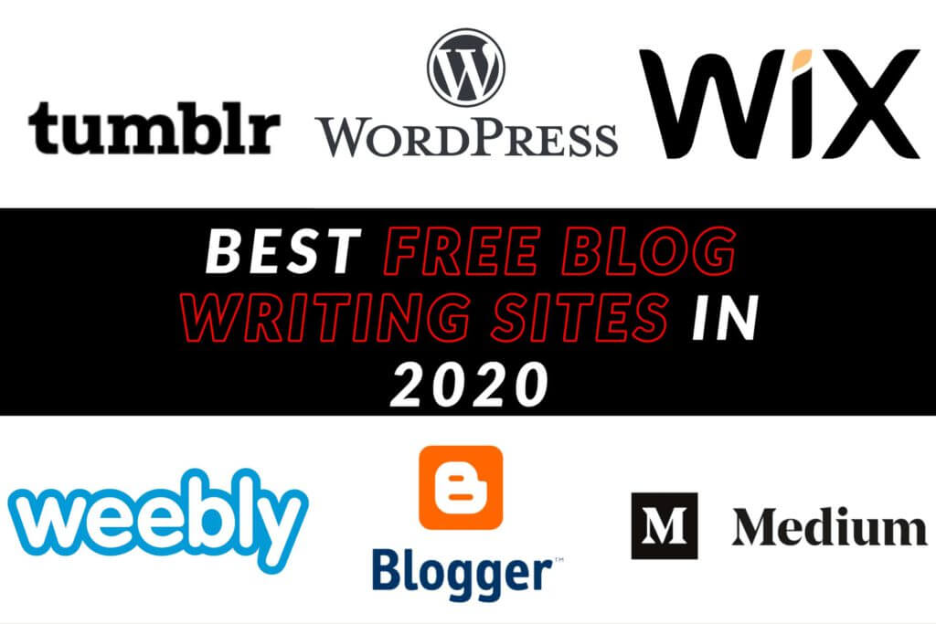 BEST FREE BLOG WRITING SITES