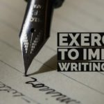 EXERCISES TO IMPROVE WRITING SKILLS